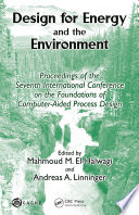 Design for Energy and the Environment. Proceedings of the seventh International Conference on the Foundations of Computer-Aided Process Design